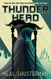 Thunderhead (Arc of a Scythe) – Neal Shusterman [ePub & Kindle] [English]
