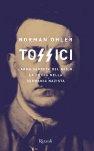 Tossici – Norman Ohler [ePub & Kindle] [Italian]