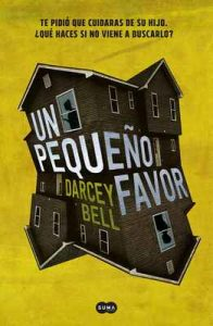 Un pequeño favor – Darcey Bell [ePub & Kindle]
