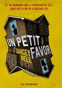 Un petit favor – Darcey Bell, Imma Falcó [ePub & Kindle] [Catalán]