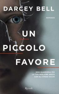 Un piccolo favore – Darcey Bell [ePub & Kindle] [Italian]