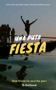 Una Puta Fiesta – D Holland [ePub & Kindle]