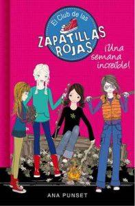 Una semana increíble (Serie El Club de las Zapatillas Rojas 5) – Ana Punset [ePub & Kindle]