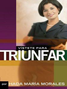 Vístete para triunfar – Hada Maria Morales [ePub & Kindle]