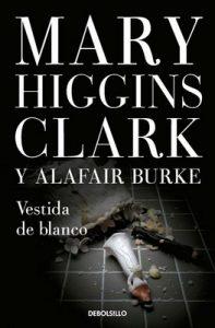 Vestida de blanco (Bajo sospecha 3) – Mary Higgins Clark, Alafair Burke [ePub & Kindle]