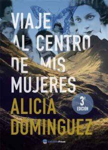 Viaje al centro de mis mujeres – Alicia Domínguez Pérez [ePub & Kindle]
