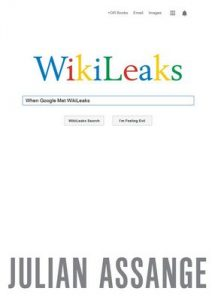 When Google Met Wikileaks – Julian Assange [ePub & Kindle] [English]