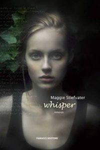 Whisper (Fanucci Narrativa) – Maggie Stiefvater, A. Malcangi [ePub & Kindle] [Italian]