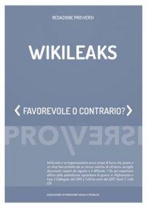 Wikileaks: Favorevole o contrario? – Redazione Pro\Versi [ePub & Kindle] [Italian]