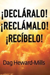 ¡Decláralo! ¡Reclámalo! ¡Recíbelo! – Dag Heward-Mills [ePub & Kindle]