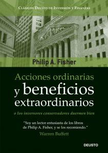 Acciones ordinarias y beneficios extraordinarios: o los inversores conservadores duermen bien – Philip A. Fisher, Mar Vidal [ePub & Kindle]