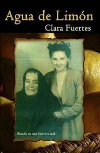 Agua de Limón: Basada en una historia real – Clara Fuertes, María Riquelme Carrere [ePub & Kindle]