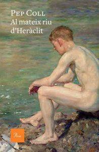 Al mateix riu d'Heràclit – Pep Coll [ePub & Kindle] [Catalán]