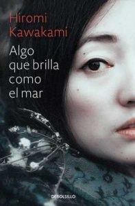 Algo que brilla como el mar – Hiromi Kawakami [ePub & Kindle]