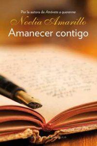 Amanecer contigo – Noelia Amarillo [ePub & Kindle]
