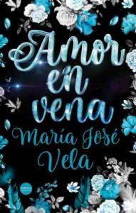 Amor en vena – María José Vela [ePub & Kindle]