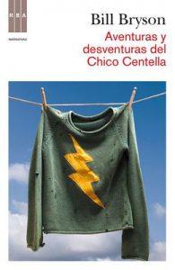 Aventuras y desventuras chico centella (Divulgación) – Bill Bryson, Pablo Alvarez [ePub & Kindle]