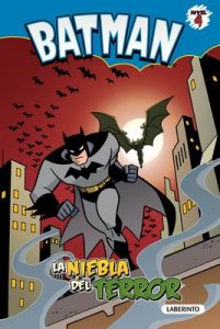 Batman. La niebla del terror: 2 (Batman Classic) (1st Edition) – Martin Powell, Bob Kane , Erik Doescher, Mike DeCarlo, Lee Loughridge, Sara Cano Fernández [ePub & Kindle]