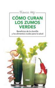Cómo curan los zumos verdes (SALUD) – Blanca Herp [ePub & Kindle]