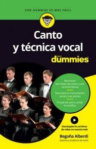 Canto y técnica vocal para Dummies – Begoña Alberdi de Miguel [ePub & Kindle]
