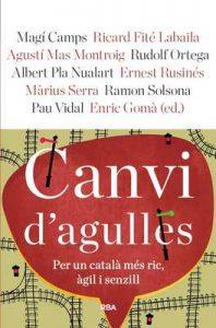 Canvi d'agulles (Otros La Magrana) – Enric Gomà, Magí Camps, Ricard Fité Labaila, Agustí Mas Montroig, Rudolf Ortega [ePub & Kindle] [Catalán]