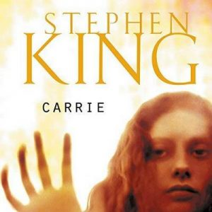 Carrie – Stephen King [Narrado por José Posada] [Audiolibro] [Español]