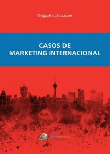 Casos de Marketing Internacional – Olegario Llamazares García-Lomas [ePub & Kindle]