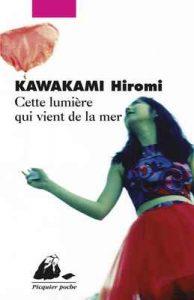 Cette lumière qui vient de la mer (Picquier poche) – Hiromi Kawakami, Elisabeth Suetsugu [ePub & Kindle] [French]