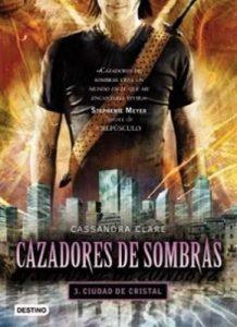 Ciudad de Cristal: Cazadores de sombras 3 – Cassandra Clare [ePub & Kindle]