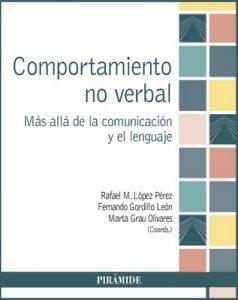 Comportamiento no verbal (Psicología) (1st Edition) – Rafael M. López Pérez [ePub & Kindle]