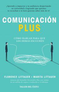 Comunicación plus: Cómo hablar para que los demás escuchen – Florence Littauer, Marita Littauer [ePub & Kindle]