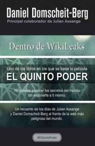 Dentro de WikiLeaks – Daniel Domscheit-Berg, Ana Duque [ePub & Kindle]