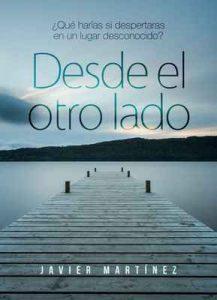 Desde el otro lado – Javier Martínez [ePub & Kindle]
