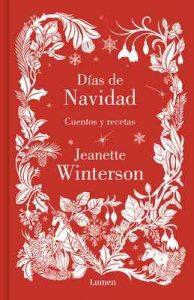 Días de navidad: Cuentos y recetas – Jeanette Winterson [ePub & Kindle]