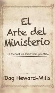 El Arte del Ministerio – Dag Heward-Mills [ePub & Kindle]