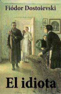 El Idiota – Fiódor Dostoievski [ePub & Kindle]