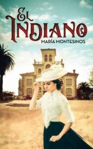 El Indiano – Maria Montesinos [ePub & Kindle]