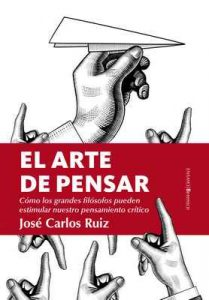 El arte de pensar (Ensayo) – José Carlos Ruiz [ePub & Kindle]