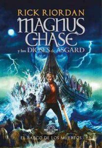 El barco de los muertos (Magnus Chase y los dioses de Asgard 3) – Rick Riordan [ePub & Kindle]