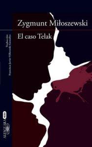 El caso Telak (Un caso del fiscal Szacki 1) – Zygmunt Miloszewski [ePub & Kindle]