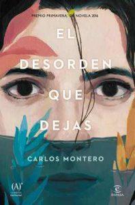 El desorden que dejas – Carlos Montero [ePub & Kindle]