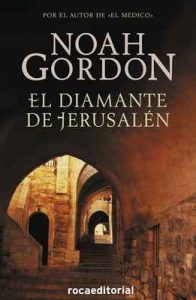 El diamante de Jerusalén – Noah Gordon, Elsa Mateo [ePub & Kindle]