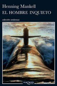 El hombre inquieto (Inspector Wallander) – Henning Mankell [ePub & Kindle]