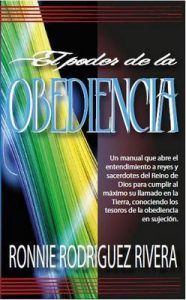 El poder de la obediencia – Ronnie Rodriguez Rivera [ePub & Kindle]