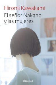 El señor Nakano y las mujeres – Hiromi Kawakami [ePub & Kindle]