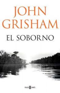El soborno – John Grisham [ePub & Kindle]