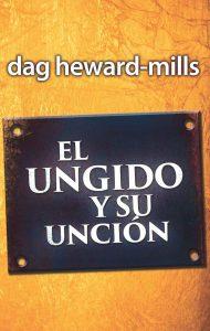 El ungido y su uncion – Dag Heward-Mills [ePub & Kindle]