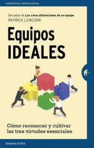 Equipos ideales (Narrativa empresarial) – Patrick Lencioni [ePub & Kindle]