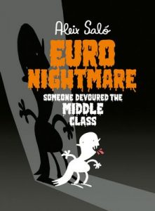 Euronightmare: Someone devoured the middle class – Aleix Saló [ePub & Kindle] [English]