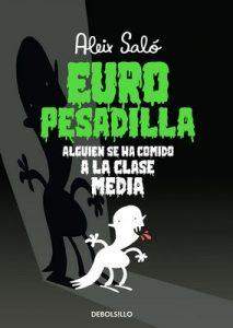 Europesadilla: Alguien se ha comido a la clase media – Aleix Saló [ePub & Kindle]
